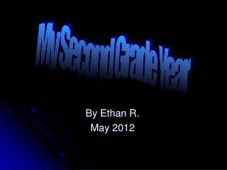 By Ethan R. May 2012