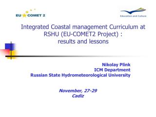 Integrated Coastal management Curriculum at RSHU (EU-COMET2 Project) :  results and lessons