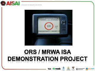 ORS / MRWA ISA Demonstration Project