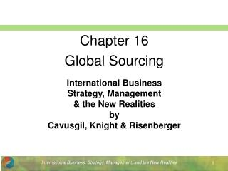 International Business Strategy, Management & the New Realities by Cavusgil, Knight & Risenberger