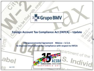 Foreign Account Tax Compliance Act (FATCA) – Update