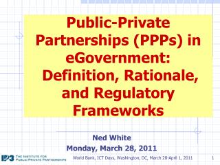 Public-Private Partnerships (PPPs) in eGovernment:  Definition, Rationale, and Regulatory Frameworks