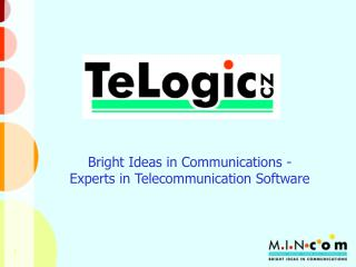 Bright Ideas in Communications - Experts in Telecommunication Software
