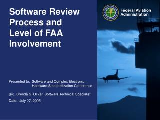 Software Review Process and  Level of FAA Involvement