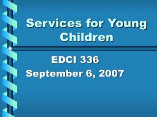 Services for Young Children