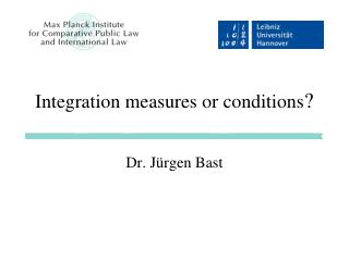 Integration measures or conditions ?