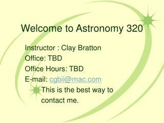 Welcome to Astronomy 320