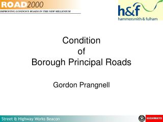 Condition of Borough Principal Roads