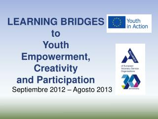 LEARNING BRIDGES to  Youth Empowerment, Creativity  and Participation