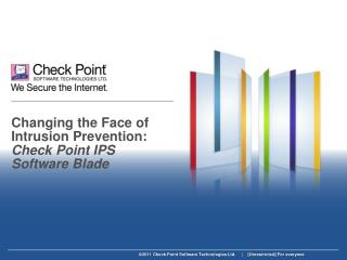 Changing the Face of Intrusion Prevention: Check Point IPS Software Blade
