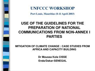 UNFCCC WORKSHOP Port Louis, Mauritius (8-11 April 2003)
