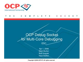 OCP Debug Socket  for Multi-Core Debugging