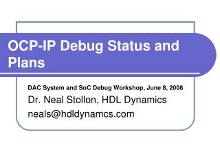 OCP-IP Debug Status and Plans