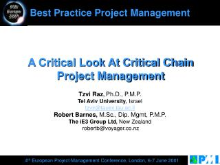 A Critical Look At Critical Chain Project Management
