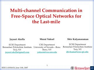 Multi-channel Communication in Free-Space Optical Networks for the Last-mile
