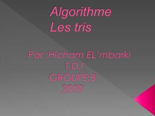 Algorithme Les tris