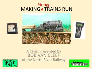 MAKING   TRAINS RUN