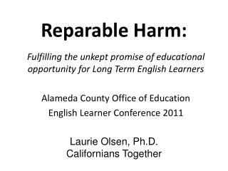 Reparable Harm: