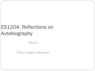 ES1204: Reflections on Autobiography