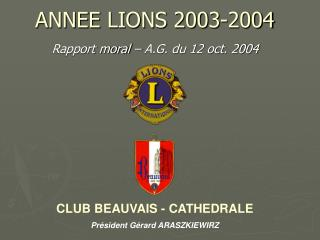ANNEE LIONS 2003-2004