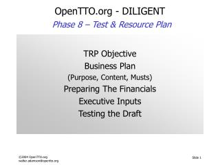 OpenTTO - DILIGENT Phase 8 –  Test & Resource Plan