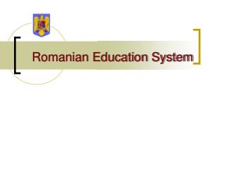 Romanian Education System
