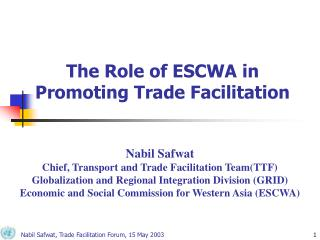 The Role of ESCWA in Promoting Trade Facilitation