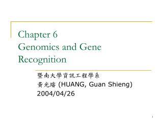 Chapter 6 Genomics and Gene Recognition