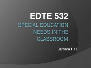 Special Education Needs in the Classroom