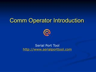 Comm Operator Introduction