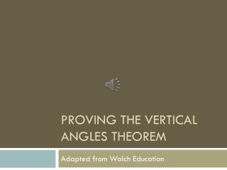 Proving the Vertical Angles Theorem