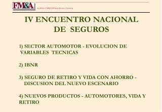 IV ENCUENTRO NACIONAL     DE  SEGUROS