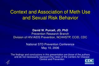 Context and Association of Meth Use and Sexual Risk Behavior
