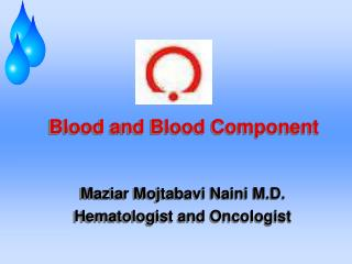 Blood and Blood Component