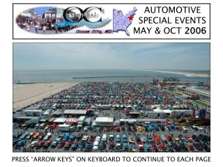 AUTOMOTIVE      SPECIAL EVENTS    MAY & OCT  2006