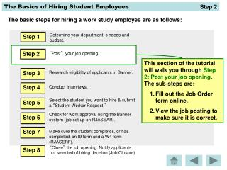 The basic steps for hiring a work study employee are as follows: