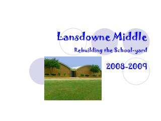 Lansdowne Middle  Rebuilding the School-yard