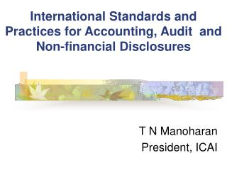 International Standards and Practices for Accounting, Audit  and Non-financial Disclosures