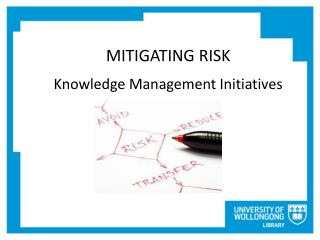 MITIGATING RISK