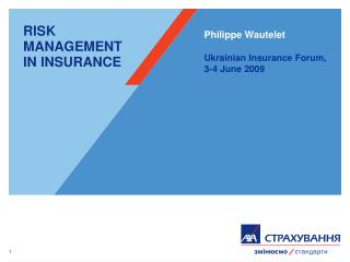 RISK MANAGEMENT IN INSURANCE