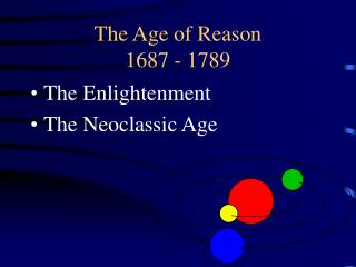 The Age of Reason 1687 - 1789
