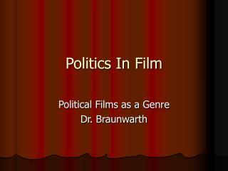 Politics In Film