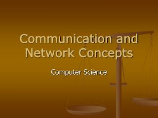 Communication and Network Concepts