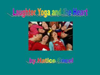 Laughter Yoga and the Heart