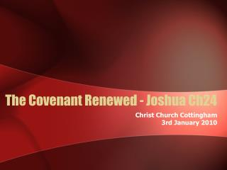The Covenant Renewed - Joshua Ch24