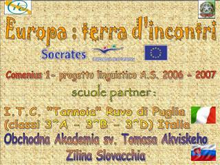 """I.T.C. """"Tannoia"""" Ruvo di Puglia  (classi 3^A - 3^B - 3^D) Italia"""