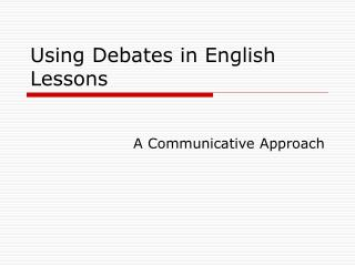 Using Debates in English Lessons