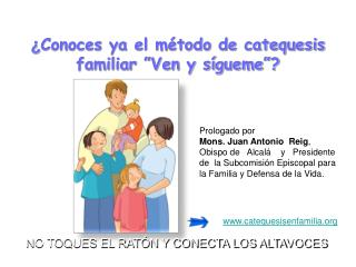 "¿ Conoces ya el método de catequesis familiar ""Ven y sígueme""?"