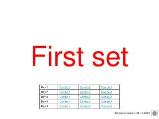 First set