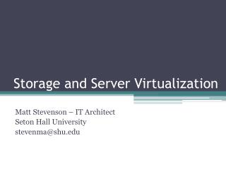 Storage and Server Virtualization